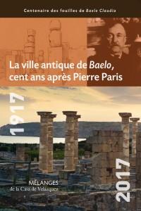 La ville antique de Baelo cent ans après Pierre Paris