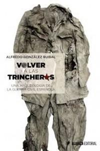 Volver a las trincheras. Una arqueología de la Guerra civil española