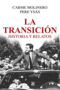 La Transición. Historia y relatos