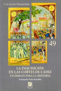 La Inquisición en las Cortes de Cádiz. Un debate para la historia